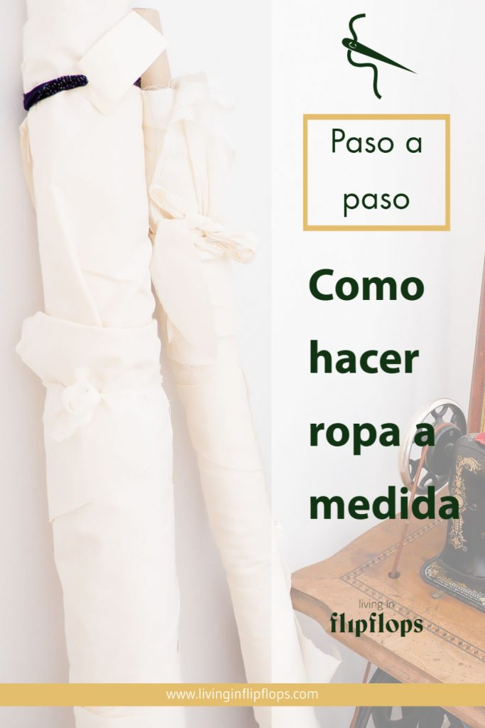 como hacer y coser ropa a medida paso a paso